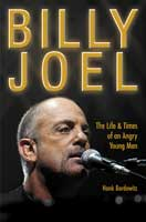 The cover of the first edition of Billy Joel: Life and Times of an Angry Young Man